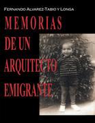 Memorias De Un Arquitecto Emigrante