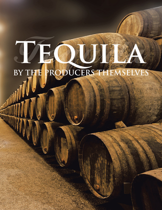 Tequila by the Producers Themselves