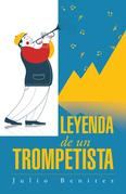 Leyenda De Un Trompetista