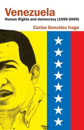 Venezuela         Human Rights and Democracy (1999-2009)