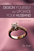 Design Yourself and Upgrade Your Husband