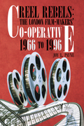 Reel Rebels: the London Film-Makers' Co-Operative 1966 to 1996