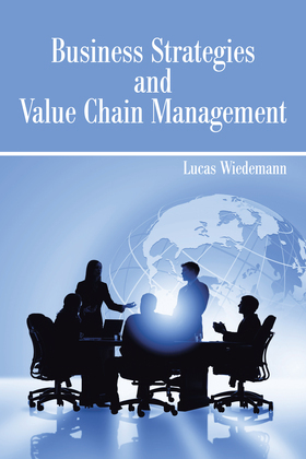Business Strategies and Value Chain Management
