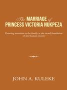 The Marriage of Princess    Victoria  Nukpeza