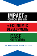 Impact of Political Stability on Economic Development:Case of South Sudan