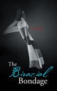 The Biracial Bondage