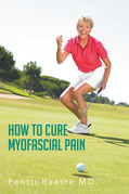 How to Cure Myofascial Pain