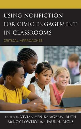 Using Nonfiction for Civic Engagement in Classrooms