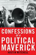 Confessions of a Political Maverick