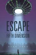 Escape to the Fifth Dimension