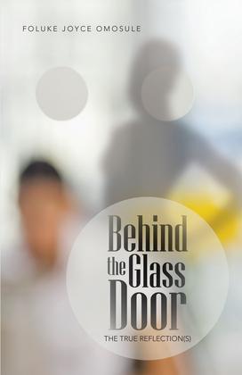 Behind the Glass Door