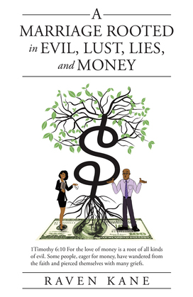 A Marriage Rooted in Evil, Lust, Lies, and Money