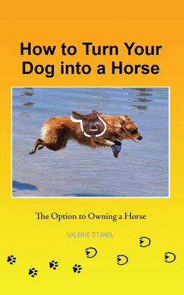 How to Turn Your Dog into a Horse
