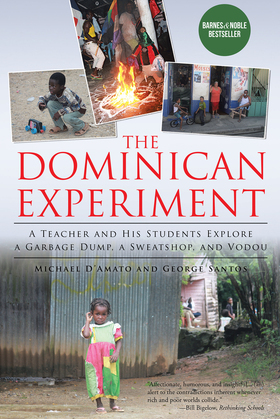 The Dominican Experiment