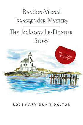 Bandon-Vernal Transgender Mystery  the Jacksonville-Donner Story