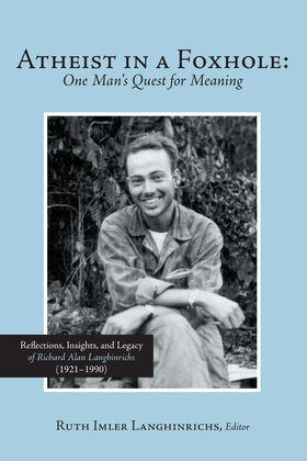 Atheist in a Foxhole: One Man's Quest for Meaning