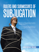 Rulers and Submissives of Subjugation