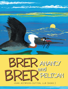 Brer Anancy and Brer Pelican