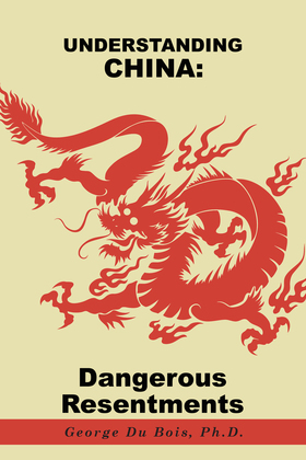 Understanding China: Dangerous Resentments