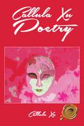 Callula Xu Poetry