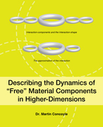 """Describing the Dynamics of """"Free"""" Material Components in Higher-Dimensions"""