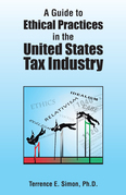 A Guide to Ethical Practices in the United States Tax Industry