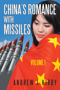 China's Romance with Missiles: Volume 1
