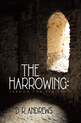 The Harrowing: Sermon for the Soul