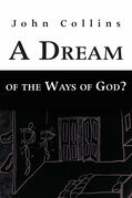 A Dream of the Ways of God?