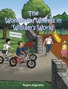 The Wonderful Wheels in William's World