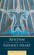 Rhythm of the Father'S Heart