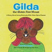 Gilda the Gluten Free Mouse