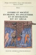 Guerre et société en France, en Angleterre et en Bourgogne xive-xve siècle