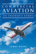 Commercial Aviation—An Insider'S Story