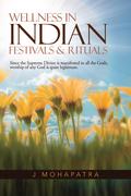 Wellness in Indian Festivals & Rituals