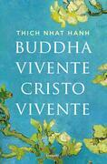 Buddha vivente Cristo vivente