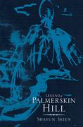 Legend of Palmerskin Hill