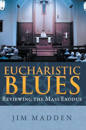 Eucharistic Blues