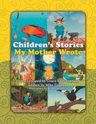 Children's Stories My Mother Wrote