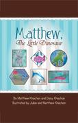 Matthew, the Little Dinosaur