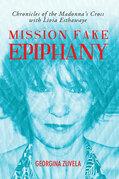 Mission Fake Epiphany