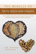 The Miracle of Nuts, Seeds and Grains