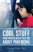Cool Stuff Your Parents Never Told You About Parenting