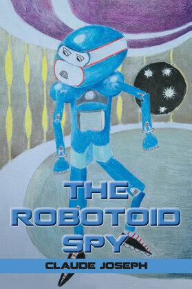 The Robotoid Spy