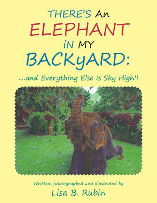 There's an Elephant in My Backyard: