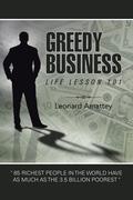 Greedy Business