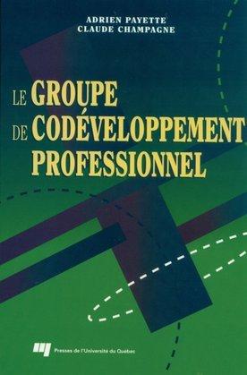 Le groupe de codéveloppement professionnel