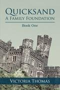 Quicksand: a Family Foundation