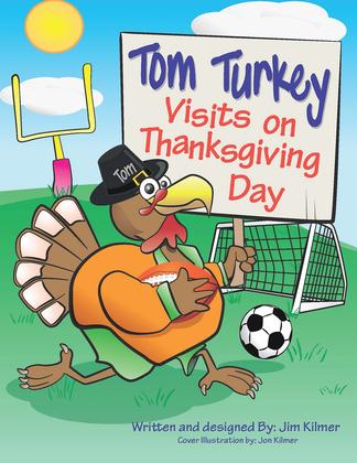 Tom Turkey Visits on Thanksgiving Day