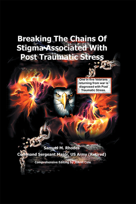 Breaking the Chains of Stigma Associated with Post Traumatic Stress